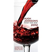 Hugh Johnson's Pocket Wine Book 2012. Hugh Johnson