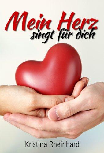 Buchseite und Rezensionen zu 'Mein Herz singt für dich' von Kristina Rheinhard