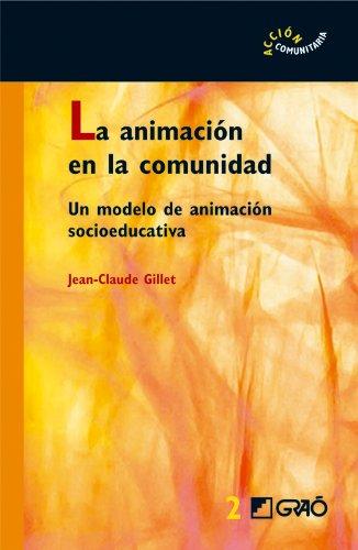La animación en la comunidad: 002 (Accion Comunitaria) por Jean Claude Gillet