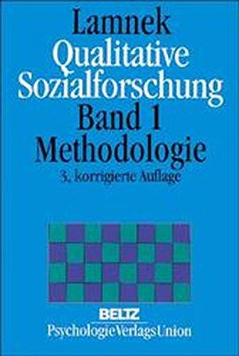 Qualitative Sozialforschung/Gesamtwerk: Qualitative Sozialforschung, 2 Bde, Bd.1, Methodologie