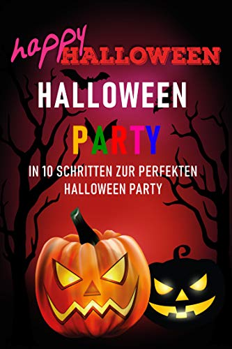 10 Schritten zur perfekten Halloween Party ()