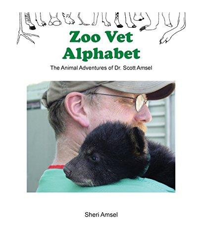 Amseln Tiere (Zoo Vet Alphabet: The Animal Adventures of Dr. Scott Amsel)