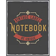 Notebook: Be Unique Lined Journal Notebook to Write In   Vintage Design (composition notebook vintage)