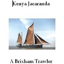 Kenya Jacaranda - A Brixham Trawler (English Edition)