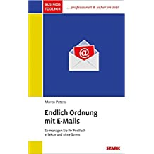 Marco Peters: Business Toolbox - Endlich Ordnung mit E-Mails