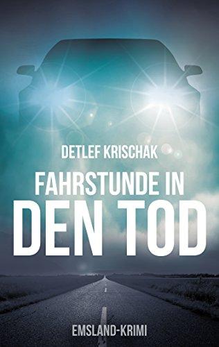 Buchseite und Rezensionen zu 'Fahrstunde in den Tod (Emsland-Krimi 2)' von Detlef Krischak