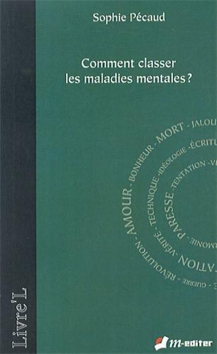 Comment classer les maladies mentales ?