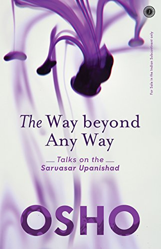 The Way Beyond Any Way