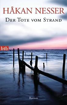 Der Tote vom Strand: Roman (Inspector Van Veeteren Mysteries 8) von [Nesser, Håkan]