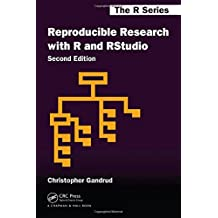 Reproducible Research with R and R Studio, Second Edition (Chapman & Hall/CRC The R Series) by Christopher Gandrud (2015-06-11)