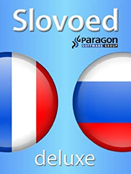 Slovoed Deluxe French-Russian dictionary (Slovoed dictionaries) par [Paragon Software Group]