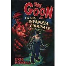 La mia infanzia criminale. The Goon