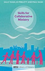 Skills for Collaborative Ministry: SPCK Library of Ministry