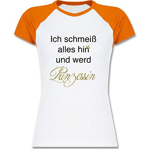 Statement Shirts - Ich Schmeiß Alles Hin und Werd Prinzessin - Zweifarbiges Baseballshirt/Raglan T-Shirt für Damen Weiß/Orange
