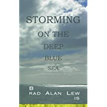 Storming on the Deep Blue Sea