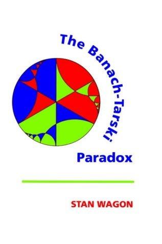 The Banach-Tarski Paradox (Encyclopedia of Mathematics and its Applications) by Stan Wagon (1993-11-18)