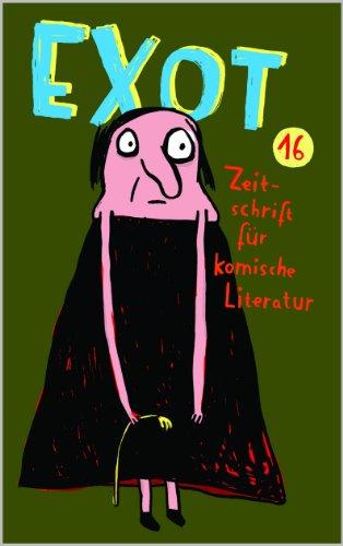 EXOT #16. Zeitschrift für komische Literatur