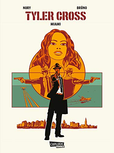 Tyler Cross 3: Miami