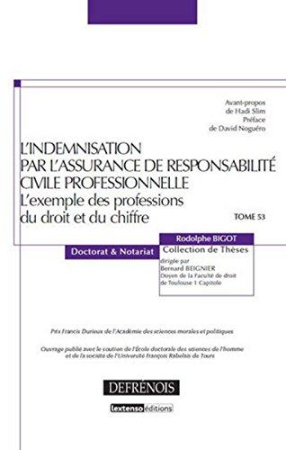 L'Indemnisation par l'assurance de responsabilit civile professionnelle Tome 53