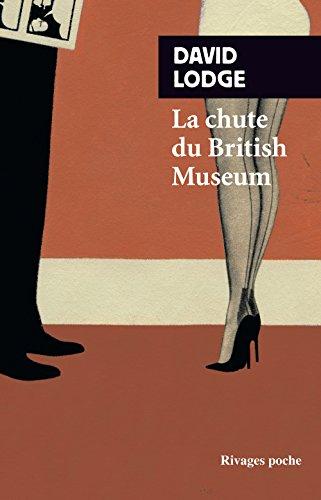 La chute du British Museum par David Lodge