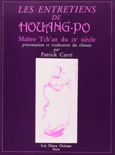 Les entretiens de Houang-Po par Patrick Carré