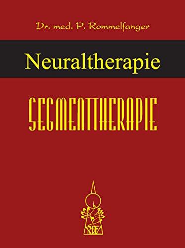 Neuraltherapie Band 2: Segmenttherapie