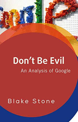 dont-be-evil-a-financial-analysis-of-google-english-edition