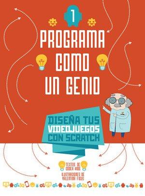 PROGRAMA COMO UN GENIO 1 VVKIDS (VIDEOJUEGOS) (Vvkids Libros de Los genios) por Coder Kids