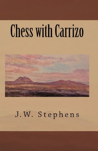 Chess With Carrizo (English Edition)