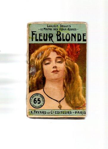 Le maitre des peaux-rouges, tome 2, fleur blonde