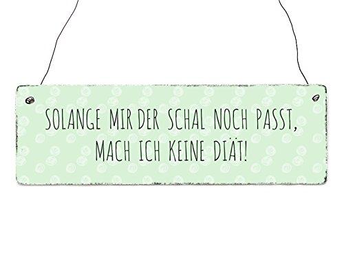 INTERLUXE Holzschild SOLANGE MIR DER SCHAL NOCH PASST Shabby Spruch Deko Lustig Diät Frauen (Lustige Schals Für Frauen)