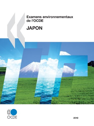 Examens environnementaux de l'OCDE : Japon 2010