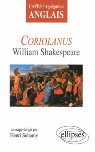 Coriolanus : William Shakespeare