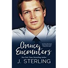 Chance Encounters by J. Sterling (2012-04-16)