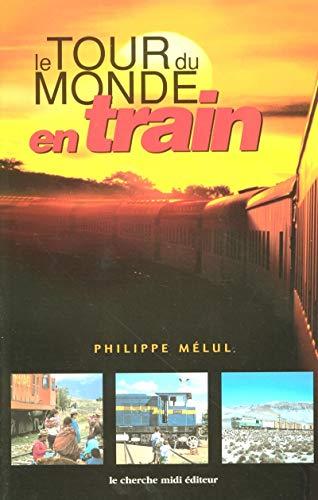 Le tour du monde en train