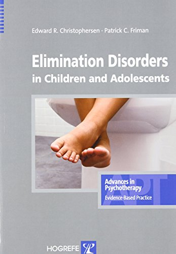 Elimination Disorders in Children and Adolescents (Advances in Psychotherapy: Evidence Based Practice) by Edward R. Christophersen (31-Mar-2010) Paperback