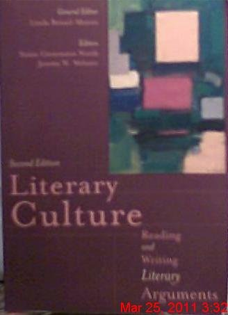 Literary Culture Reading: Writing Literary Arguments