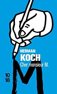Cher monsieur M. par Herman Koch