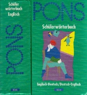 PONS Schülerwörterbuch Teil: Englisch-deutsch, deutsch-englisch