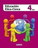 EDUCACIÓN ÉTICO-CÍVICA 4 ESO - 9788468304359
