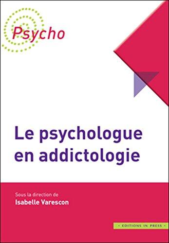 Le psychologue en addictologie