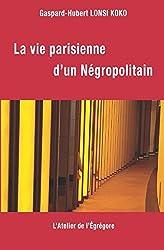 La vie parisienne d'un Négropolitain