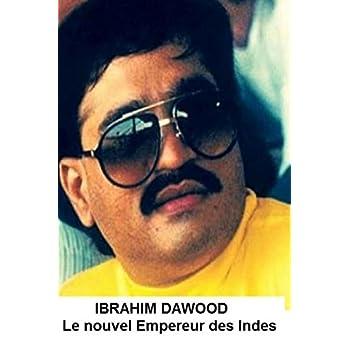 Ibrahim Dawood: Le Nouvel Empereur des Indes