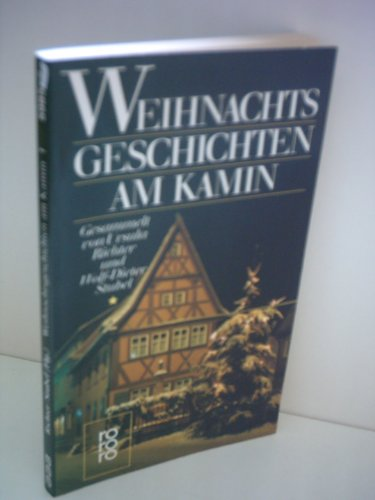 Ursula Richter: Weihnachtsgeschichten am Kamin