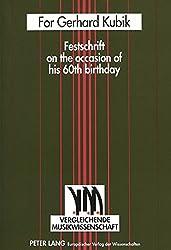 For Gerhard Kubik: Festschrift on the Occasion of His 60th Birthday (Monographien Zur Bildenden Kunst)