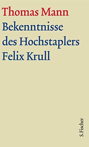 Bekenntnisse Des Hochstaplers Felix Krull por Mann, Thomas