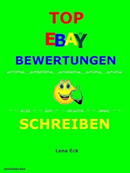 top ebay bewertungen schreiben ebook lena eck mobilebooks kindle shop. Black Bedroom Furniture Sets. Home Design Ideas