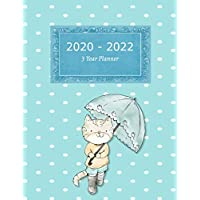 2020 - 2022 3 Year Planner: Cat With Umbrella Blue Cover | Agenda With Dot Grid Pages | 12 Months Calendar Weekly Planner