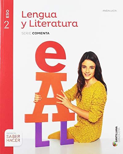 Proyecto saber hacer, serie comenta lengua y literatura, 2º eso andalucía
