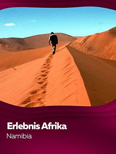 Erlebnis Afrika - Namibia